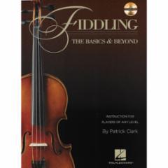 Fiddling: The Basics & Beyond