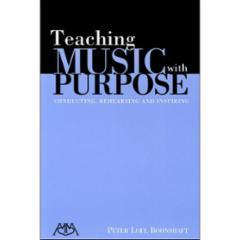 Teaching Music with Purpose