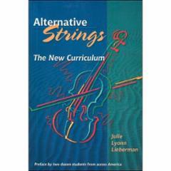 Alternative Strings: The New Curriculum