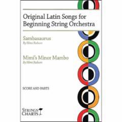 Orginal Latin Songs for Beginning String Orchestra