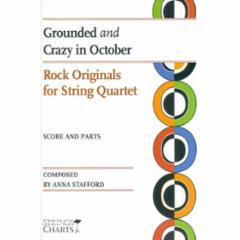 Rock Originals for String Quartet: Grounded and Crazy in October