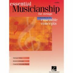 Essential Musicianship for Strings: Ensemble Concepts (Fundamental Level)