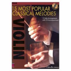 15 Most Popular Classical Melodies (Violin)