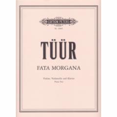 Fata Morgana for Violin, Cello and Piano