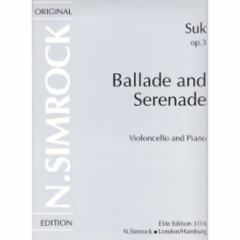 Ballade and Serenade, Op. 3 (Cello and Piano)