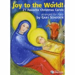 Joy to the World: 21 Christmas Carols for Harp
