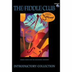 The Fiddle Club: Introductory Album (Barrage)
