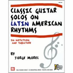 Classic Guitar Solos on Latin American Rhythms