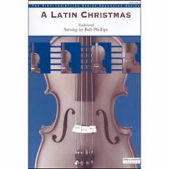 A Latin Christmas for String Orchestra (Grade 2.5)