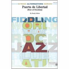 Puerto de Libertad (Port of Freedom) for String Orchestra (Grade 2)