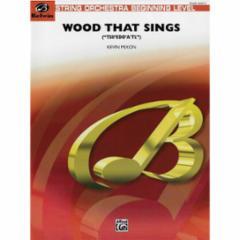 Wood That Sings ('TSII'EDO'A'TL