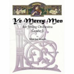 Ye Merry Men for String Orchestra (Grade 3)