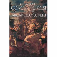 Complete Concerto Grossi