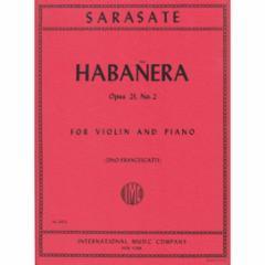 Habanera, Op.21, No.2 for Violin and Piano