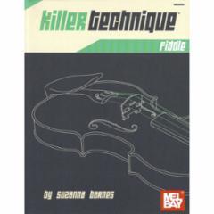 Killer Technique Fiddle