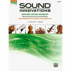 Sound Innovations for String Orchestra: Sound Development