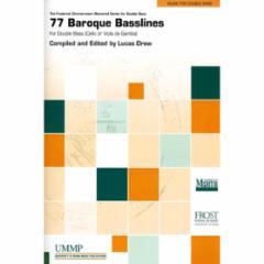 77 Baroque Basslines for Double Bass (Cello or Viola da Gamba)