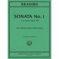 Sonata No. 1 in E minor, Op. 38 for String Bass and Piano
