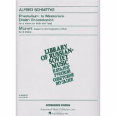 Moz-art / Praeludium: In Memoriam Dmitri Shostakovich for Two Violins
