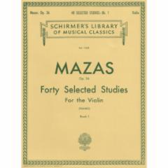 40 Selected Studies, Op. 36, Bk. 1 for the Violin
