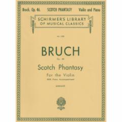 Scotch Phantasy, Op. 46 for Violin and Piano