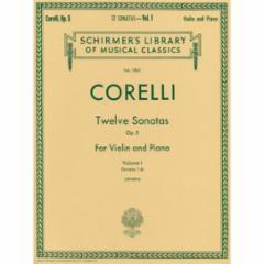 Twelve Sonatas, Op. 5 for Violin