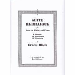Suite Hebraique for Viola (or Violin) and Piano