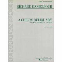 A Child's Reliquary for Violin, Cello and Piano