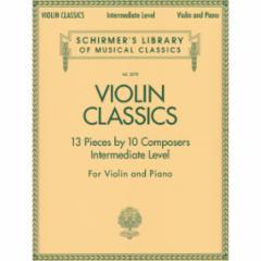 Violin Classics for Violin and Piano (Intermediate)