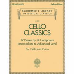 Cello Classics for Cello and Piano (Intermediate to Advanced)