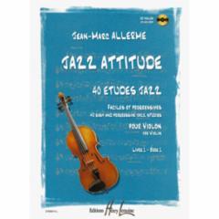 Jazz Attitude: 40 Jazz Etudes for Violin (Book 1)