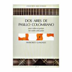 Dos Aires de Pasillo Colombiano (Violin and Guitar)
