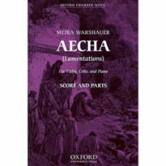 Aecha (Lamentations) for Violin, Cello and Piano