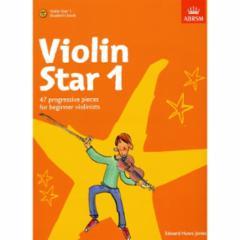 Violin Star 1: 47 Progressive Pieces for Beginner Violinists