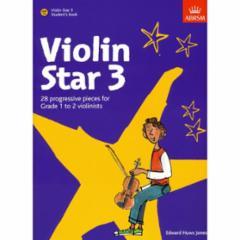 Violin Star 3: 28 Progressive Pieces for Grade 1-2 Violinists
