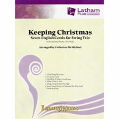 Keeping Christmas for String Trio