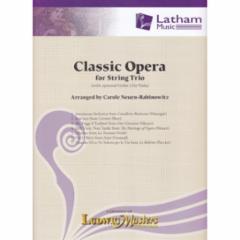 Classic Opera for String Trio