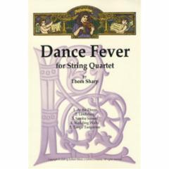 Dance Fever for String Quartet