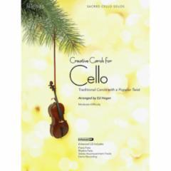 Creative Carols for Cello