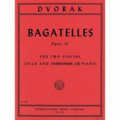 Bagatelles, Op. 47 for Piano Quartet