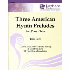 Three American Hymn Preludes for Piano Trio