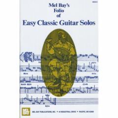 Mel Bay's Folio of Easy Classic Guitar Solos