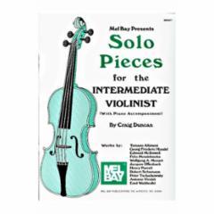 Solo Pieces for the Intermediate Violinist