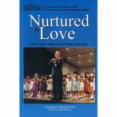 Nurtured By Love (Original English Translation)