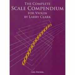The Complete Scale Compendium for Violin
