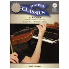 Festival Classics for Violin - 13 Solo Pieces.
