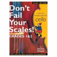 Don't Fail Your Scales! (Cello)