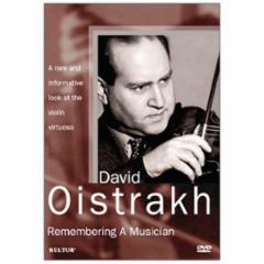 David Oistrakh: Remembering A Musician