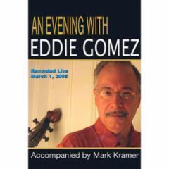 An Evening with Eddie Gomez