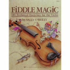 Fiddle Magic for the Violin